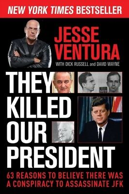 They Killed Our President (Paperback), Ventura, Jesse, 9781629144887