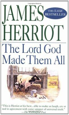 The Lord God Made Them All (All Creatures Great & Small) by Herriot, James Book