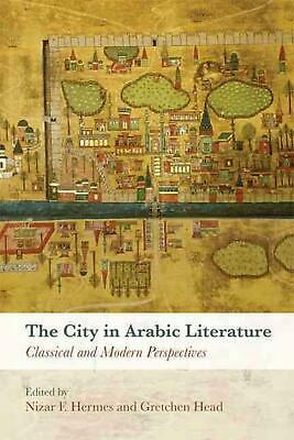 City in Arabic Literature by Hermes Nizar F. And Hardcover Book Free Shipping!
