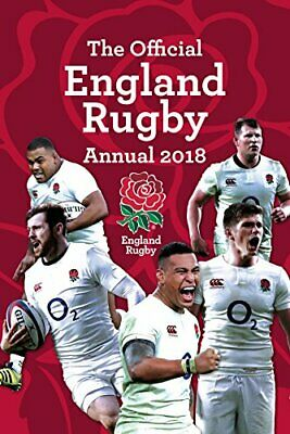 The Official England Rugby Annual 2018 (Annuals 2018) by Grange Communications L