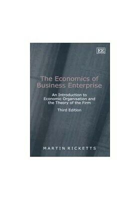 The Economics of Business Enterprise: An Introd... by Ricketts, Martin Paperback