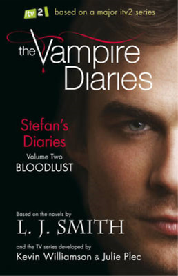 Stefan's Diaries 2: Bloodlust (The Vampire Diaries), L J Smith, Used; Good Book