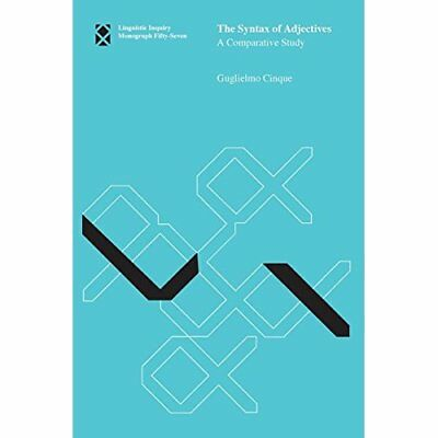 The Syntax of Adjectives: A Comparative Study - Paperback NEW Guglielmo Cinqu 20