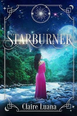 Starburner by Claire Luana Paperback Book Free Shipping!