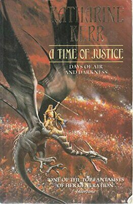 A Time of Justice: Days of Air and Darkness by Kerr, Katharine Paperback Book