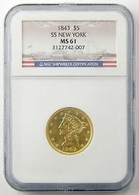 1843 $5 Half Eagle Gold SS NEW YORK Shipwreck Coin NGC MS61 A4911