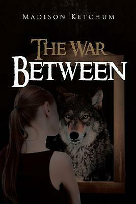 War Between by Madison Ketchum Paperback Book Free Shipping!