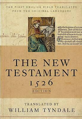 Tyndale New Testament-OE-1526: A Facsimile of the 1516 Edition by William Tyndal