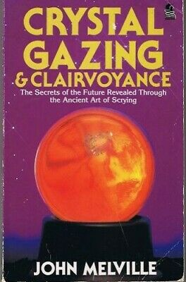 Crystal Gazing and Clairvoyance by Melville, John Paperback Book The Cheap Fast