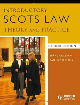 Introductory Scots Law: Theory and Practice 2nd Ed... by Crossan, Sean Paperback