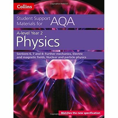 AQA A level Physics Year 2 Sections 6, 7 and 8 (Collins - Paperback NEW Dave Kel