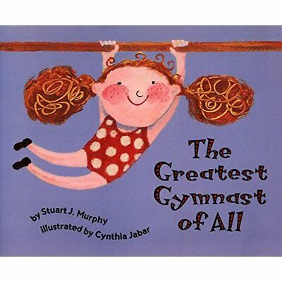 Greatest Gymnast of All - Paperback NEW Stuart J. Murph 2016-04-21