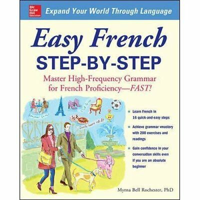 Easy French Step-by-Step - Paperback NEW Rochester, Myrn 2009-01-01