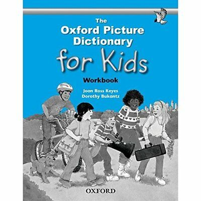 The Oxford Picture Dictionary for Kids: Workbook - Paperback NEW Keyes, Joan Ros