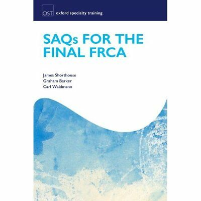 SAQs for the Final FRCA - Paperback NEW Shorthouse, Jam 2011-07-28