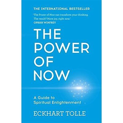 The Power of Now: A Guide to Spiritual Enlightenment - Paperback NEW Tolle, Eckh