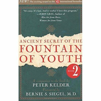 Ancient Secret of the Fountain of Youth: Vol 2 - Hardcover NEW Kelder, Peter 199
