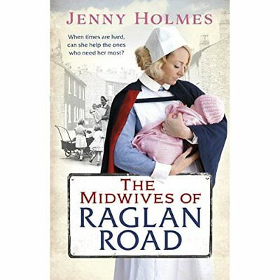 The Midwives of Raglan Road - Paperback NEW Jenny Holmes(Au 15 Dec. 2016