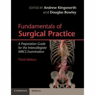 Fundamentals of Surgical Practice: A Preparation Guide  - Paperback NEW Kingsnor