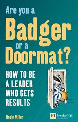Are you a Badger or a Doormat?: How to be a Leader... by Miller, Rosie Paperback