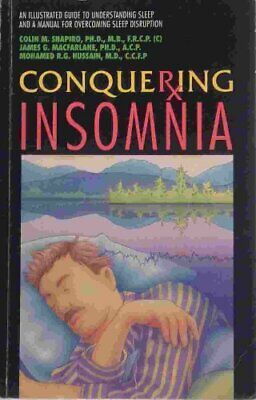 Conquering Insomnia: An Illustrated Guide to Understanding ... by etc. Paperback
