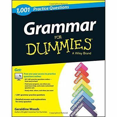 Grammar: 1,001 Practice Questions For Dummies - Paperback NEW Geraldine Woods 20