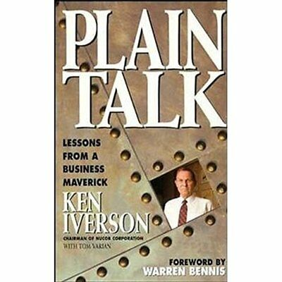 Plain Talk: Lessons from a Business Maverick - Hardcover NEW Iverson, Ken 1997-1