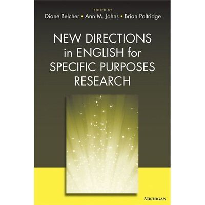 New Directions in English for Specific Purposes Researc - Paperback NEW Belcher,