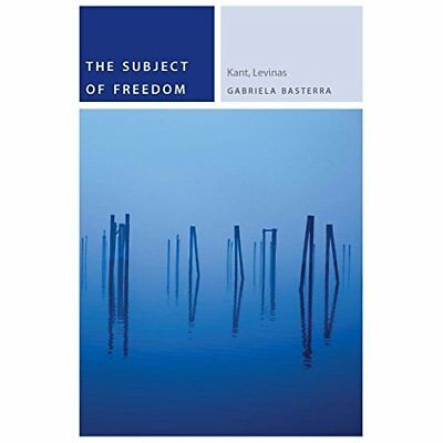 The Subject of Freedom: (Commonalities (FUP)) - Paperback NEW Gabriela Baster 20