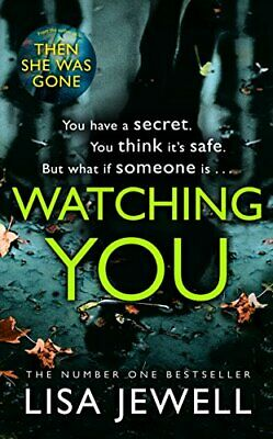 Watching You: Brilliant psychological crime from the author o... by Jewell, Lisa