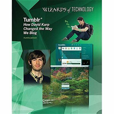 Tumblr: How David Karp Changed the Way We Blog (Wizards - Library Binding NEW Au
