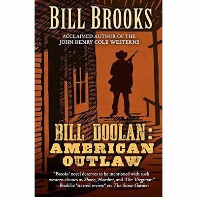 Bill Doolin: American Outlaw - Hardcover NEW Bill Brooks (Au 16 Sept. 2016