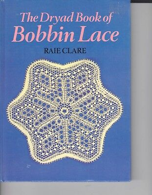 The Dryad Book Of Bobbin Lace Book