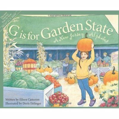 G Is for Garden State (Discover America State by State) - Hardcover NEW Cameron,