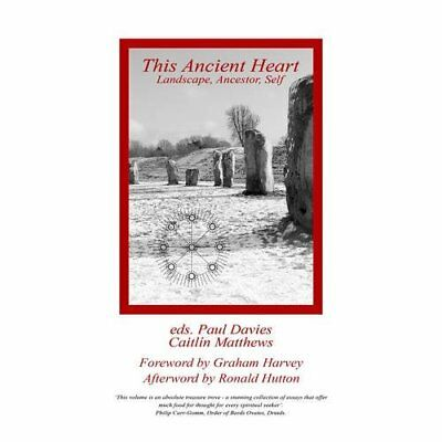 This Ancient Heart: Landscape, Ancestor, Self - Paperback NEW Edited by Paul  20