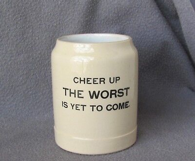 Prohibition Era Stoneware Motto Mug Cheer Up the Worst Is Yet to Come