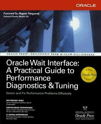 Oracle Wait Interface: A Practical Guide To Perfo... by Shee, Richmond Paperback