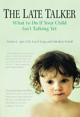 The Late Talker: What to Do If Your Child Isn't Talking Yet by Nicholl, Malcolm