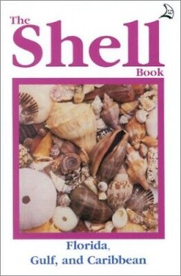 The Shell Book (Atlantic): A Complete Guide to Collect... by Romashko, Sandra D.