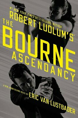 Robert Ludlum's (TM) the Bourne Ascendancy (Jason Bour... by Van Lustbader, Eric