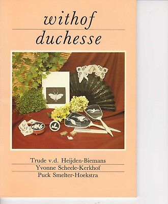 Withof Duchesse Lace  Book