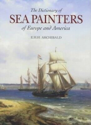The Dictionary of Sea Painters of Europe and America Hardback Book The Cheap