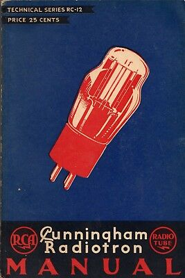 """Cunningham Radiotron Tube Manual RC-12"" from 1934.  Early Vintage Radio Manual"