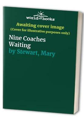 Nine Coaches Waiting by Stewart, Mary Hardback Book The Cheap Fast Free Post