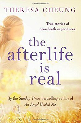 The Afterlife is Real by Cheung, Theresa Book The Cheap Fast Free Post