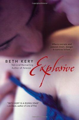 Explosive by Kery, Beth Book The Cheap Fast Free Post