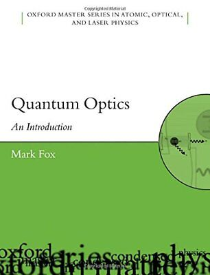 Quantum Optics: An Introduction (Oxford Master Series in Physics) New Paperback