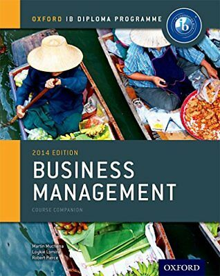 IB Business Management Course Book: 2014 edition: Oxford IB Diploma Program NEU