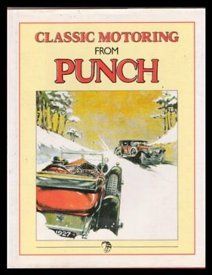 Classic Motoring from Punch by Granados Paula (Editor) Hardback Book The Cheap