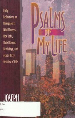 Psalms of My Life by Bayly, Joseph Paperback Book The Cheap Fast Free Post
